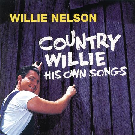 Willie Nelson - Country Willie His Own Songs - Zortam Music