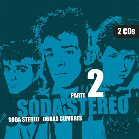 Soda Stereo - Obras Cumbres: Parte 2 [Disc 2] - Zortam Music