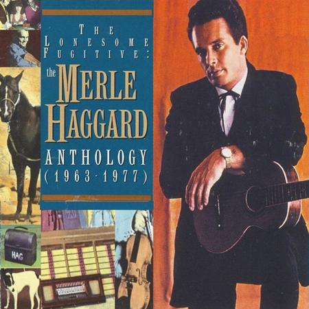 MERLE HAGGARD - The Lonesome Fugitive The Merle Haggard Anthology 1963-1977 [disc 1] - Zortam Music