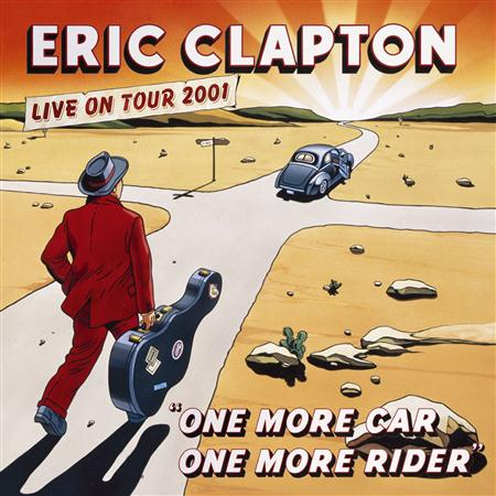 Eric Clapton - One More Car, One More Rider [live] [disc 1] - Zortam Music