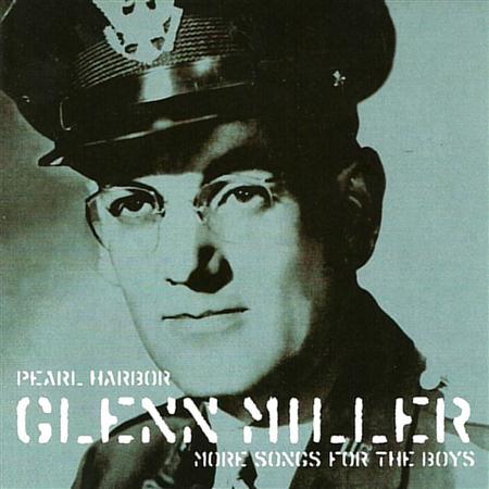 GLENN MILLER - Pearl Harbour - Glenn Miller Songs For The Boys, Vol. 2 - Zortam Music