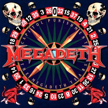 Megadeth - Capitol Punishment : The Megadeth Years - Zortam Music