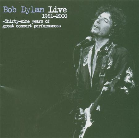 Bob Dylan - Live: 1961-2000 - Zortam Music