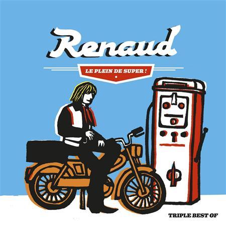 Renaud - Le Plein De Super ! - Zortam Music
