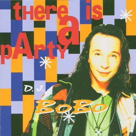 Dj Bobo/Dj Bobo - There Is a Party - Zortam Music