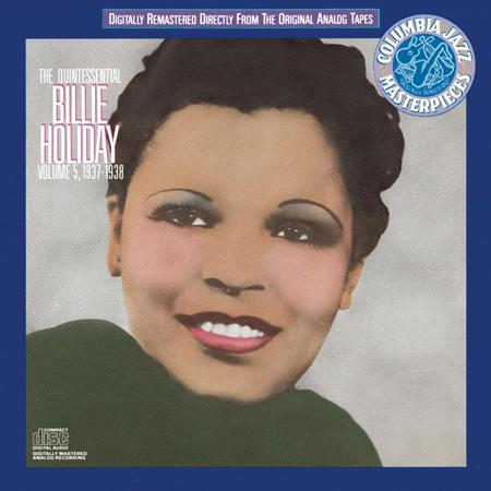 Billie Holiday - The Quintessential Billie Holiday Volume 5 - Zortam Music