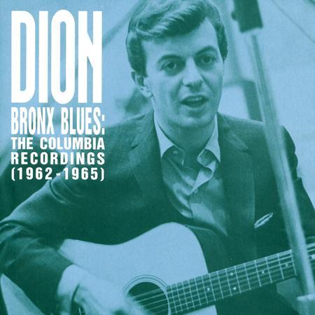 DION - Bronx Blues The Columbia Recordings - Zortam Music