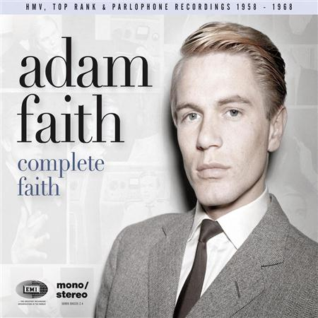 Adam Faith - Complete Faith [his Hmv, Top Rank & Parlophone Recordings 1958-1968] - Zortam Music