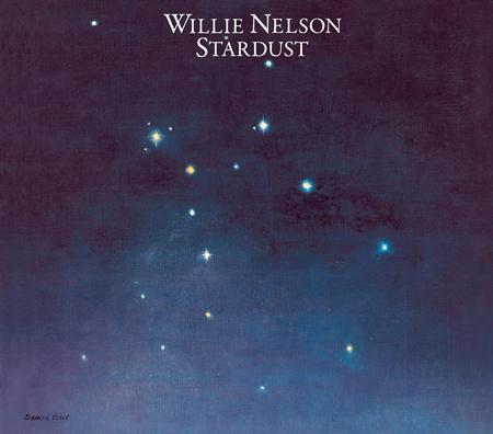 Willie Nelson - Stardust (Legacy Edition) - Zortam Music