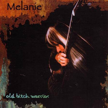 Melanie - Old Bitch Warrior - Zortam Music