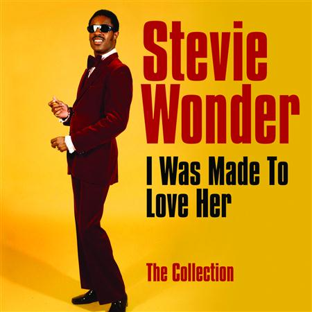 Stevie Wonder - I Was Made to Love Her: The Collection - Zortam Music