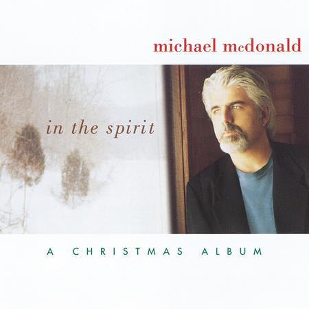 Michael Mcdonald - In The Spirit A Christmas Album - Zortam Music