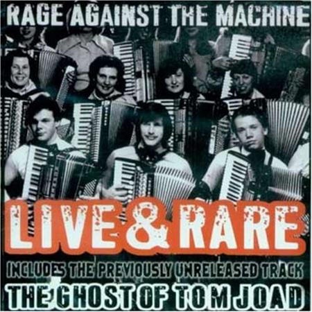 Rage Against The Machine - (Misc) Live & Rare - Zortam Music
