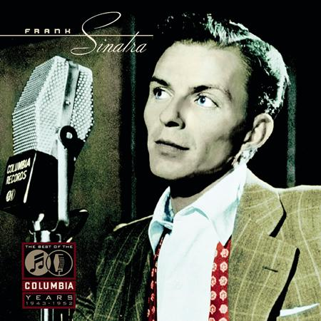 Frank Sinatra - The Best of the Columbia Years 1943-1952 - Disc 1 - Zortam Music