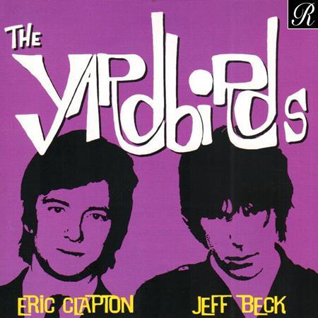 The Yardbirds - The Yardbirds Eric Clapton & Jeff Beck [disc 1] - Zortam Music