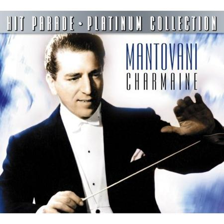 Mantovani - Hit Parade Platinum Collection Mantovani Charmaine - Zortam Music