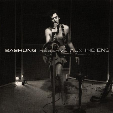 Alain Bashung - Reservi Aux Indiens - Zortam Music
