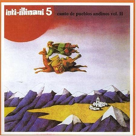 Inti-Illimani - Canto De Pueblos Andinos Vol. Ii 5 - Zortam Music