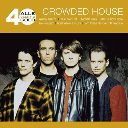 Crowded House - Alle 40 Goed - Zortam Music