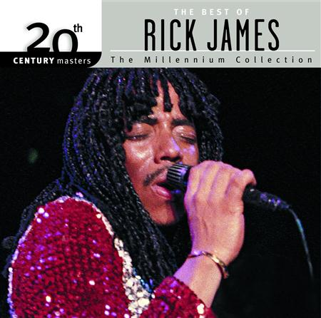 Rick James - 20th Century Masters The Millennium Collection - The Best Of Rick James - Zortam Music