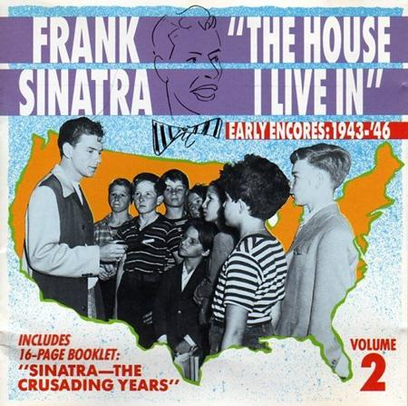 Frank Sinatra - The House I Live In Early Encores 1943-46 Vol 2 - Zortam Music