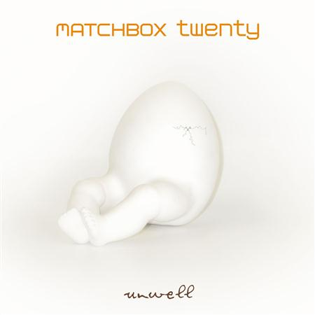 Matchbox 20 - Unwell single - Zortam Music