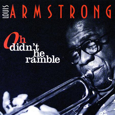 Louis Armstrong - oh didn