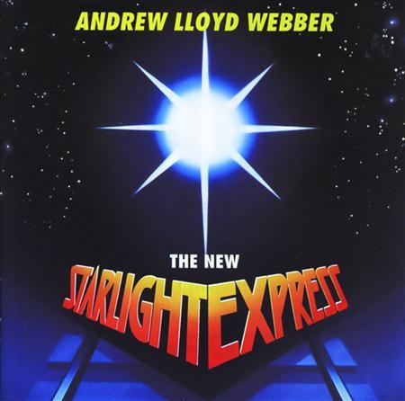 Andrew Lloyd Webber - Starlight Express [1993 London Cast] [Hip-O] - Zortam Music
