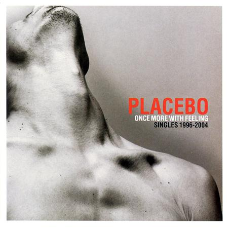 Placebo - Once More With Feelling - Zortam Music