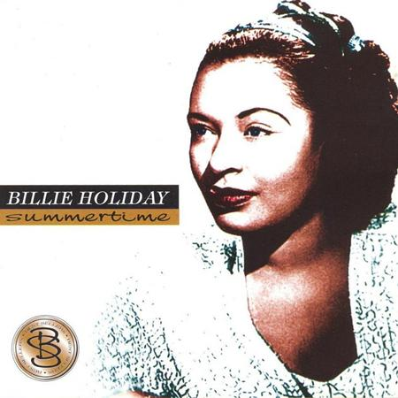 Billie Holiday - Summertime (1936-1940) - Zortam Music