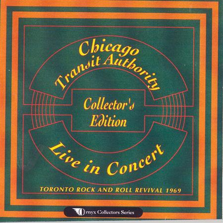 Chicago - Live In Concert Toronto Rock And Roll Revival 1969 - Zortam Music