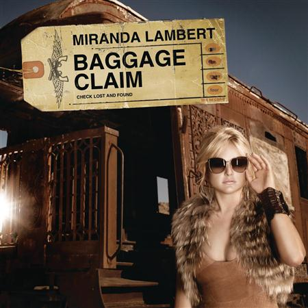 Miranda Lambert - Baggage Claim - Single - Zortam Music