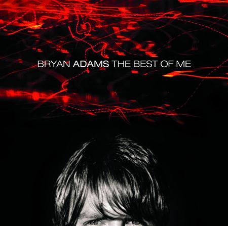 Bryan Adams - The Best Of Me (Bonus Track) - Zortam Music