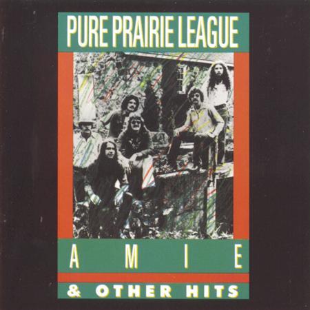 PURE PRAIRIE LEAGUE - Aimee And Other Hits - Zortam Music