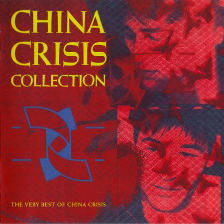 China Crisis - Collection The Very Best Of China Crisis - Zortam Music