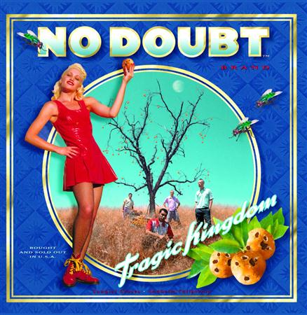 No Doubt - Tragic Kingdom - Lyrics2You