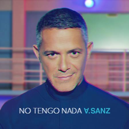 Alejandro Sanz - No Tengo Nada - Zortam Music