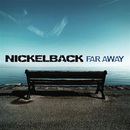 Nickelback - Far Away - Zortam Music