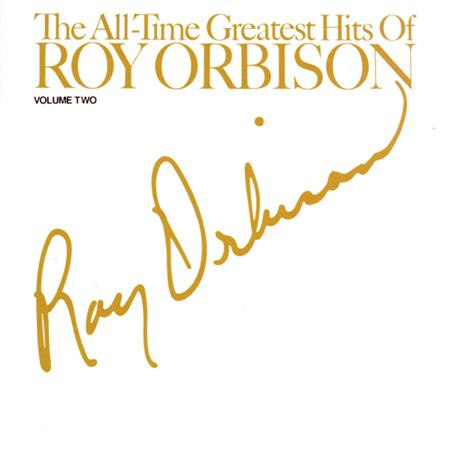 Roy Orbison - The All-Time Greatest Hits Of Roy Orbison [disc 1] - Zortam Music