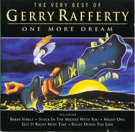 Gerry Rafferty - One More Dream The Very Best Of Gerry Rafferty - Zortam Music