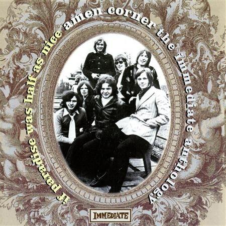 Amen Corner - If Paradise Was Half As Nice - The Immediate Anthology - Zortam Music