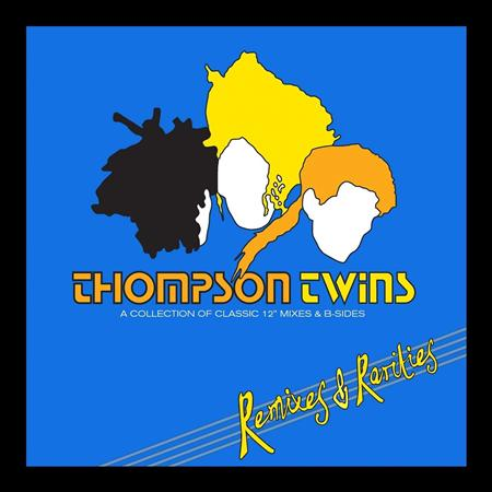 THOMPSON TWINS - Remixes & Rarities [disc 1] - Lyrics2You