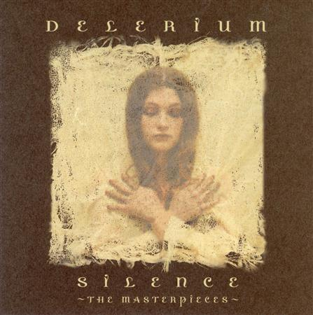 Delerium - Silence~the Masterpieces~ - Zortam Music