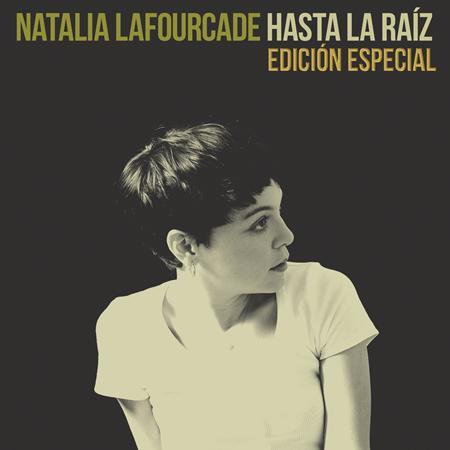 Natalia Lafourcade - Hasta La Raíz [Edición Especial] - Zortam Music