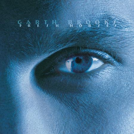 Garth Brooks - Garth Brooks The Limited Series - Fresh Horses [disk 6] - Zortam Music