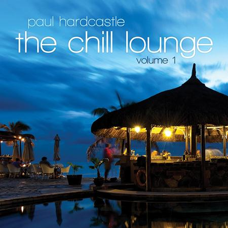 PAUL HARDCASTLE - Vol. 1-Chill Lounge - Zortam Music