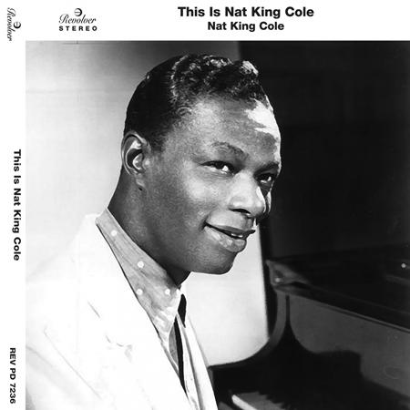 Nat King Cole - This Is Nat King Cole [disc 1] - Zortam Music