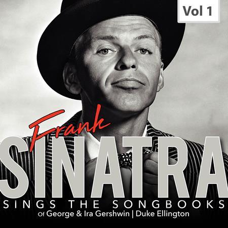 Frank Sinatra - Frank Sinatra Sings the Songbooks, Vol. 1 - Zortam Music