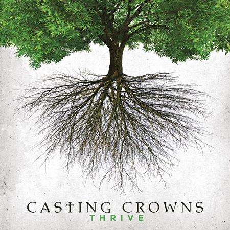 Casting Crowns - Casting Crowns - Thrive - Zortam Music