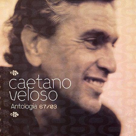 Caetano Veloso - Antologia 6703 [disc 1] - Zortam Music